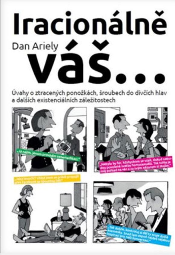 Ariely - Iracionálně váš...