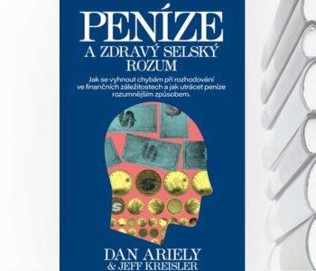Ariely - Peníze a zdravý selský rozum